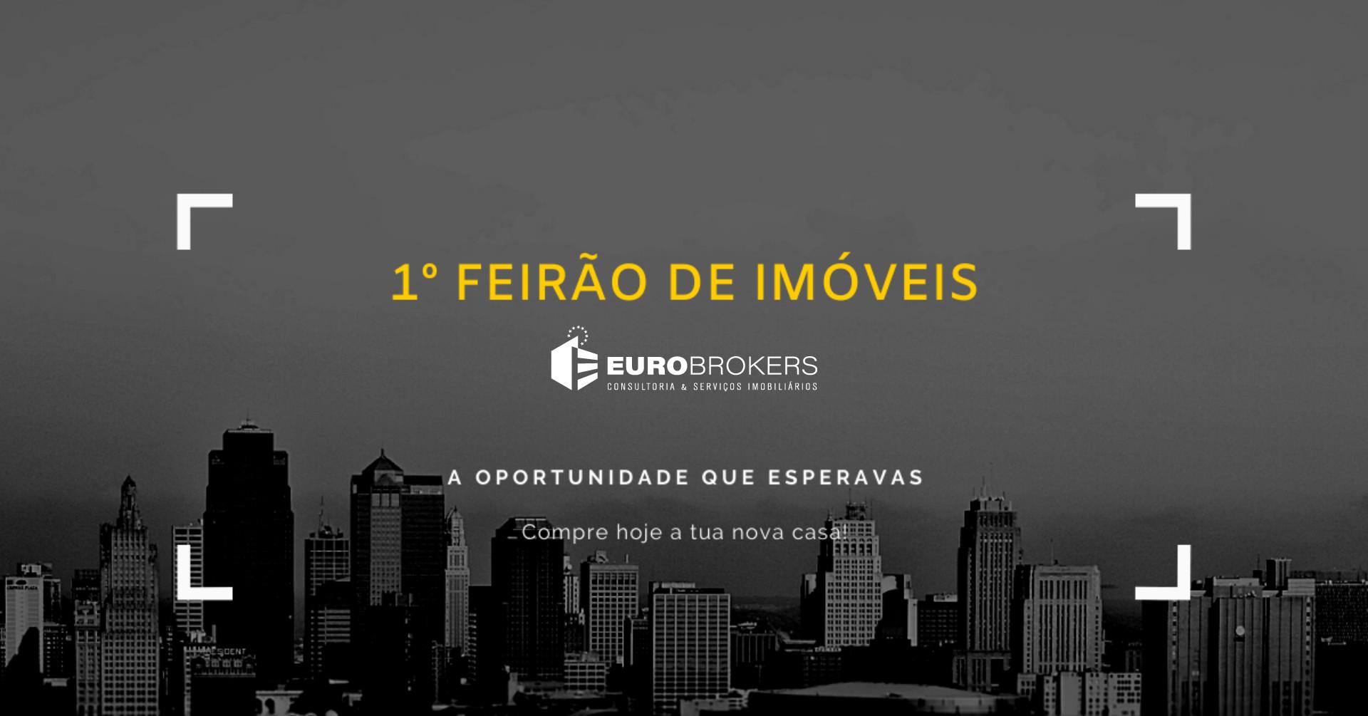 1º Feirão de Imóveis - EURO BROKERS